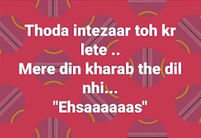 Dil Shayai : Ehsaaaaaas