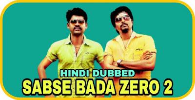 Sabse Bada Zero 2 Hindi Dubbed Movie