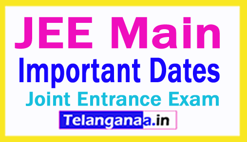 JEE Main 2018 Important Dates Announced