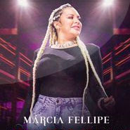 Nem Ela, Nem Eu – Marcia Fellipe
