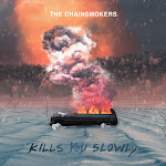 The Chainsmokers - Kills You Slowly - Single Cover