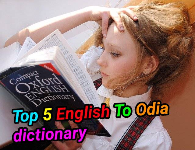 Top 5 Odia Dictionary - Best English To Odia Dictionary