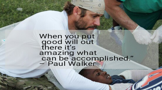 Paul walker quotes - World's Showcase