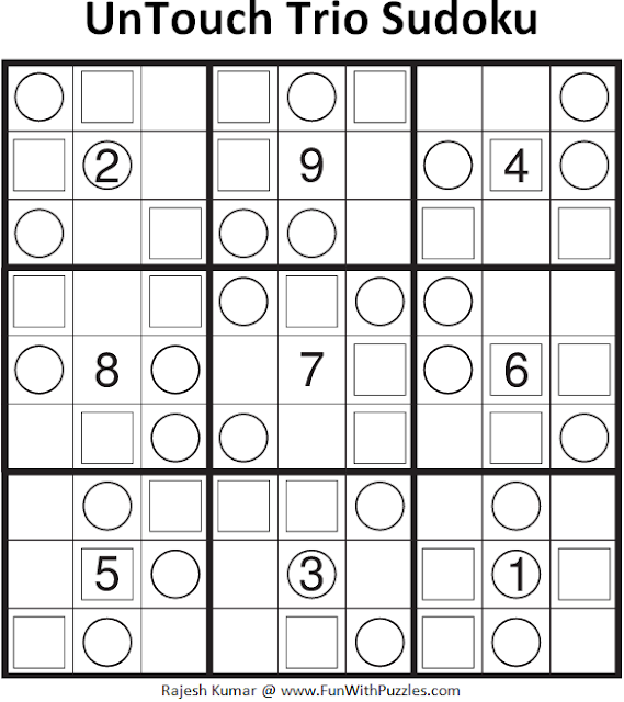 UnTouch Trio Sudoku (Fun With Sudoku #106)