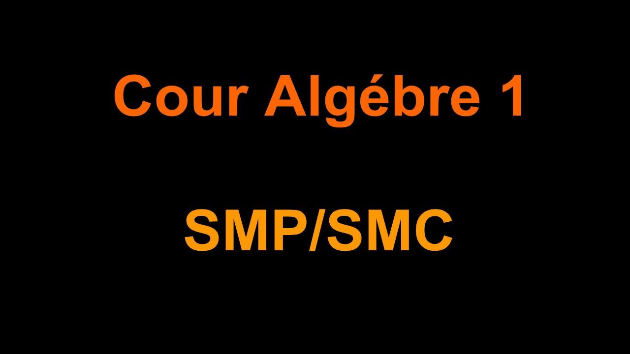 cours algebre smpc s1 pdf