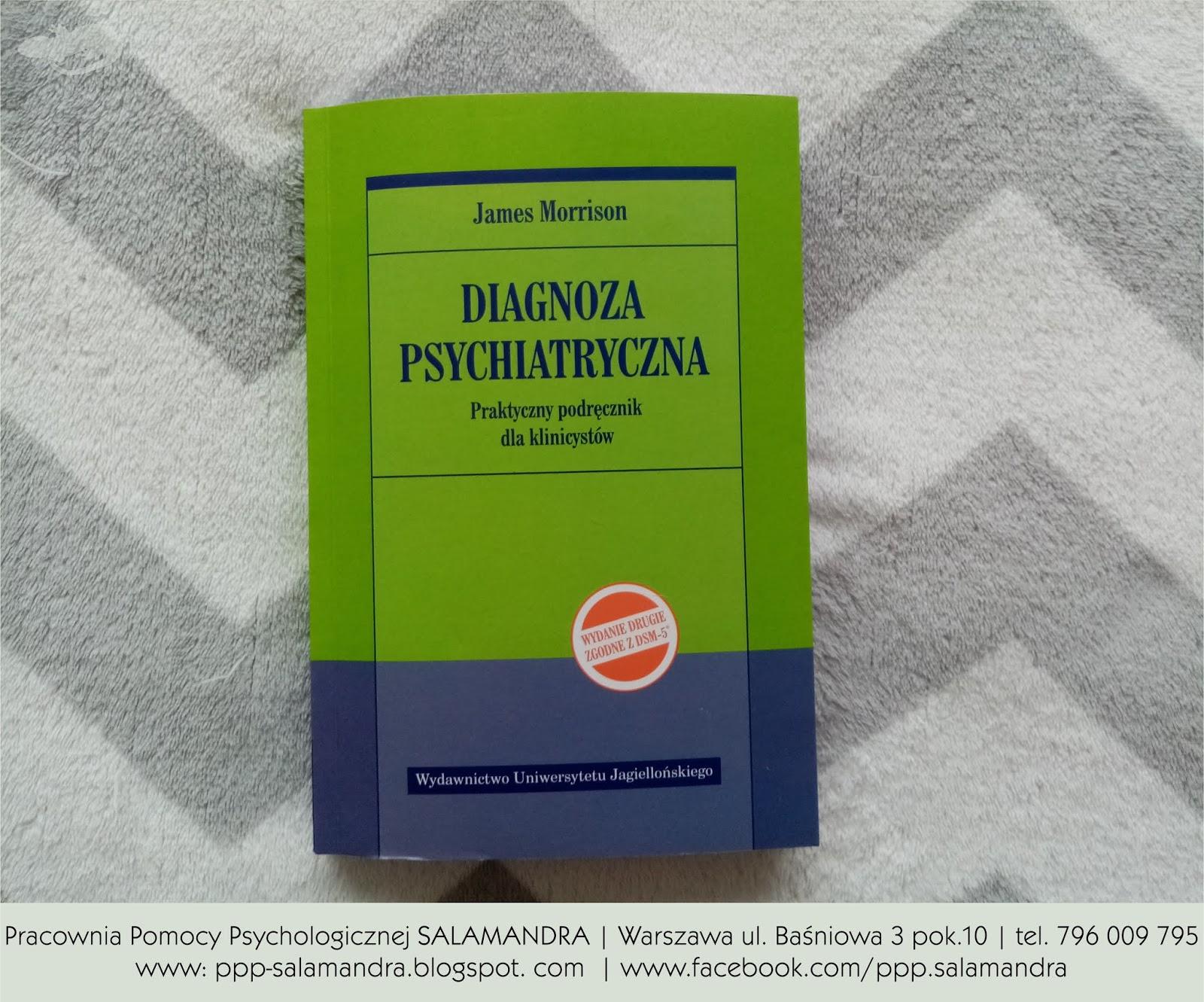 """""""Diagnoza psychiatryczna"""" - recenzja podręcznika wydanego przez Wydawnictwo Uniwersytetu Jagiellońskiego."""