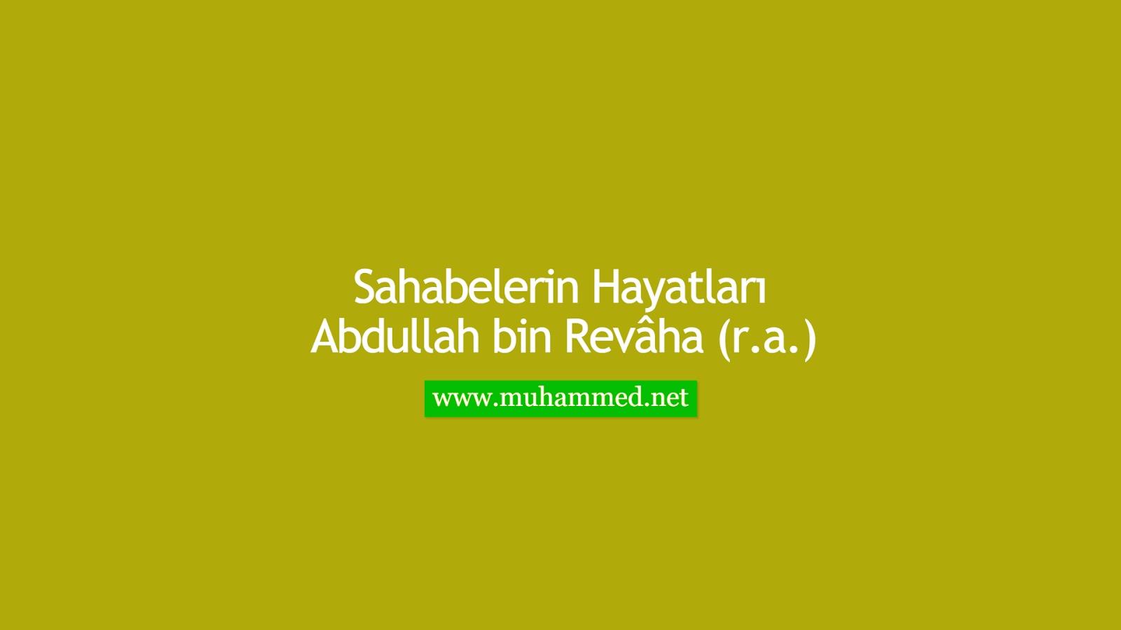 Abdullah bin Revâha (r.a.)