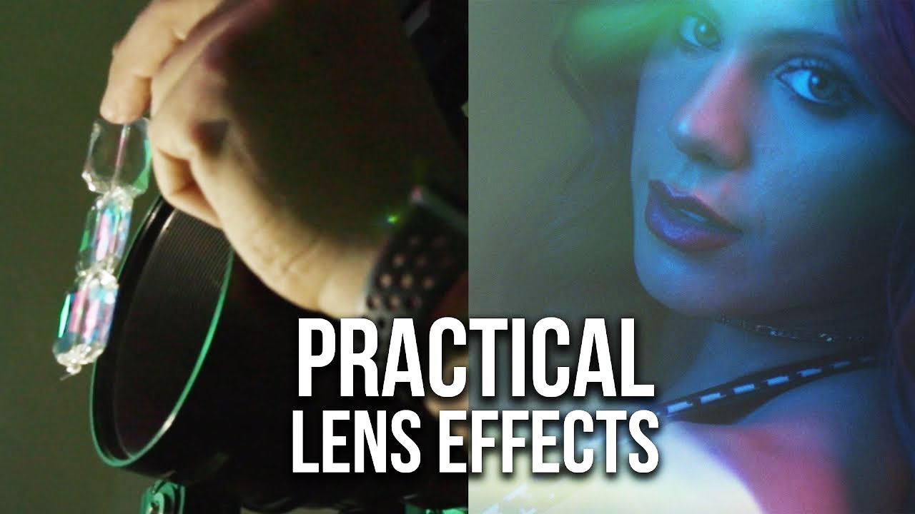 Dreamy Cinematic Looks: 7 Practical Lens Effects