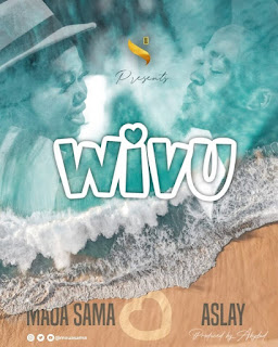 AUDIO | Maua Sama Ft Aslay - Wivu | Mp3 Download