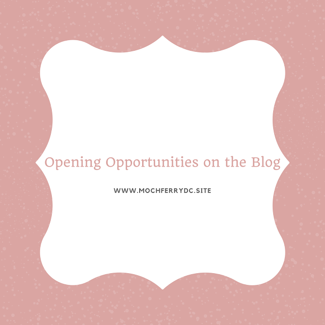 Opening Opportunities on the Blog