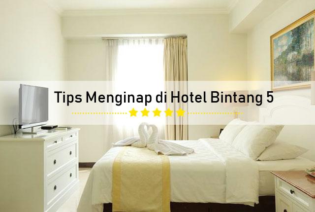 hotel bintang 5 Jakarta