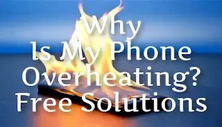 Possible Causes Of Phone Overheating