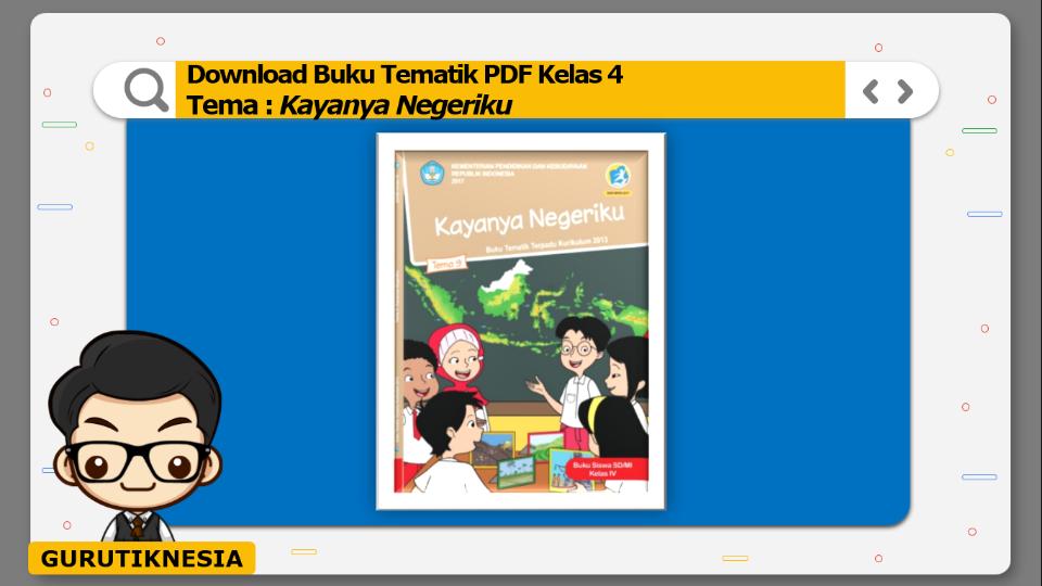 download gratis buku tematik pdf kelas 4 tema kayanya negeriku