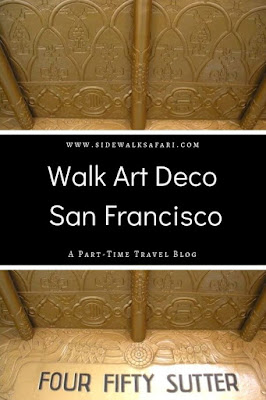 Walk Art Deco San Francisco California