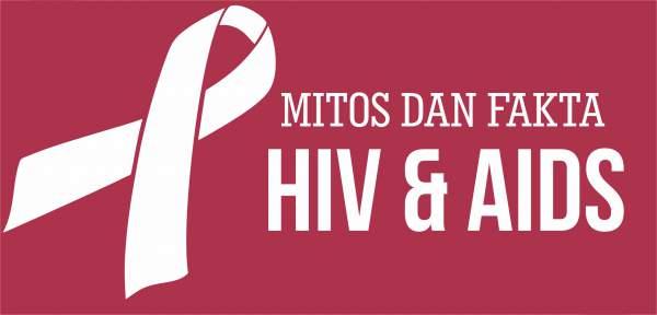 Mitos dan fakta penyakit hiv aids
