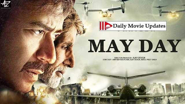 Mayday: Box Office Budget, Cast And Crew, Hit Or Flop, Posters, Story And Wiki