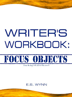 Writer's Workbook: Focus Objects