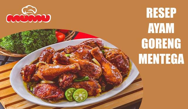Resep Ayam Goreng Mentega Special