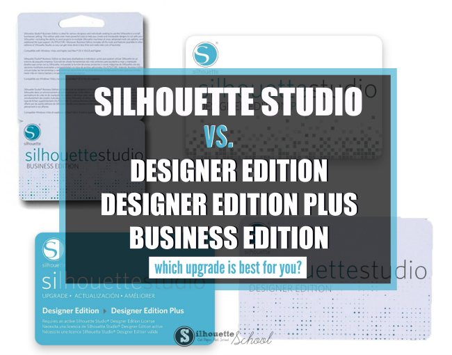 Silhouette Studio Designer Edition vs Standard, Business ...