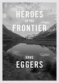 https://www.goodreads.com/book/show/29889972-heroes-of-the-frontier?ac=1&from_search=true