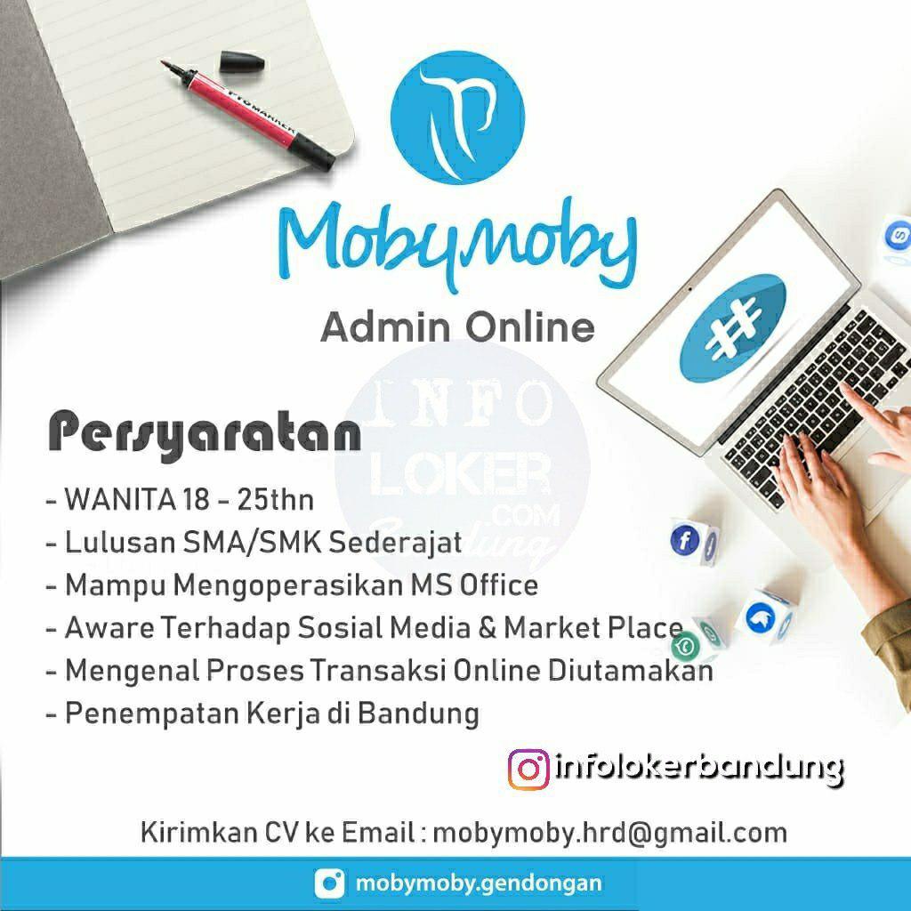 Lowongan Kerja Admin Online Moby Mooby Gendongan Bandung Desember 2018