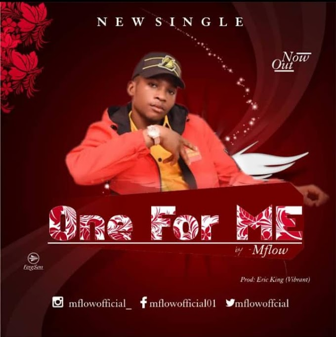 Music : One For Me - Mr. Flow (Prod. By Ericking)
