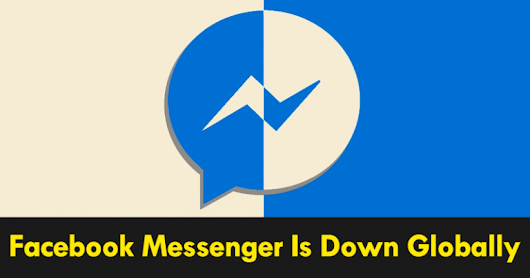 Facebook Messenger Is Down – Chat App NOT WORKING!!