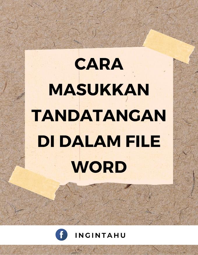 Cara Masukkan Tandatangan Ke Dalam Microsoft Word
