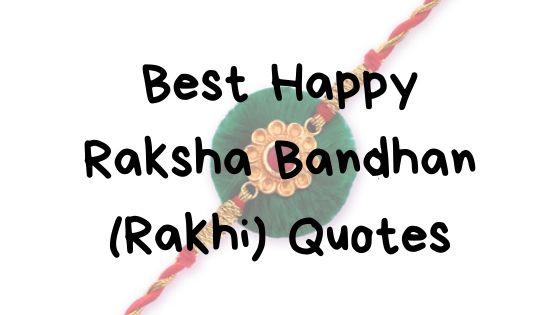 Best Happy Raksha Bandhan Quotes   Images   SMS   Status