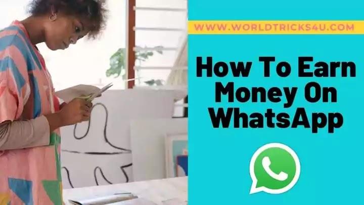 online-whatsapp-se-paise-kaise-kamaye-naye-tareeke
