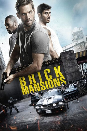 Brick Mansions (2014) Hindi BluRay 1080p 720p & 480p Dual Audio [Hindi (ORG DD5.1) & English] | Full Movie