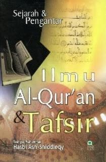 Buku Sejarah dan Pengantar Ilmu Alquran dan Tafsir karya Hasbi Ash-Shiddieqy
