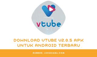 Download vTube Apk V2.0.5 Terbaru