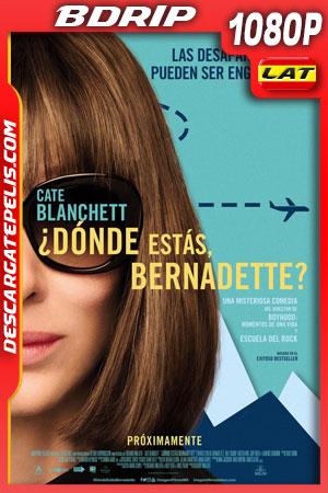 ¿Dónde estás Bernadette? (2019) 1080p BDrip Latino – Ingles