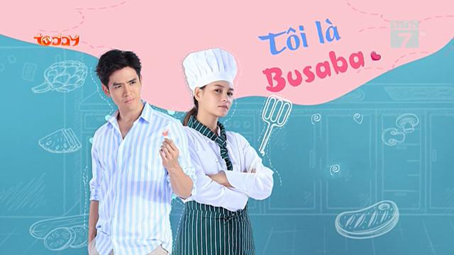 Tôi Là Busaba – Trọn Bộ Tập Cuối (Phim Thái Lan VTC7 Lồng Tiếng)