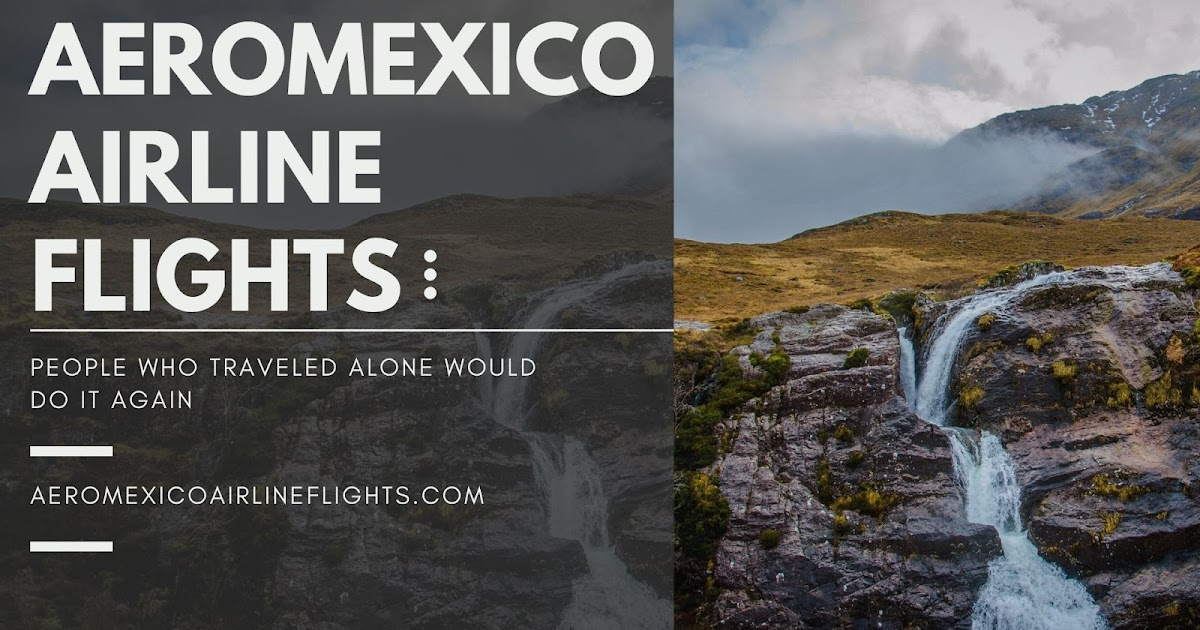 5 Secrets of Finding The Cheap Flights with Aeromexico Airlines