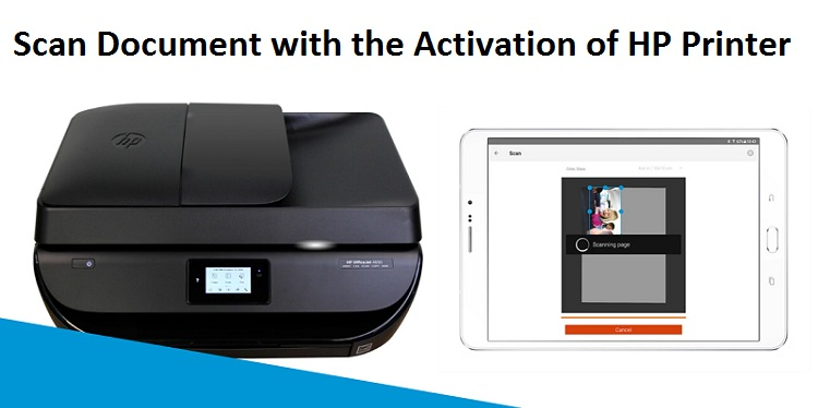 Scan Document with the Activation of HP Printer