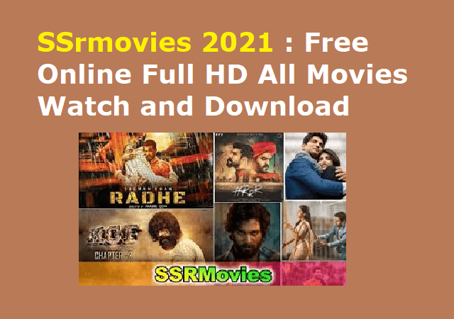 SSrmovies 2021 : Free Online Full HD All Movies Watch and Download