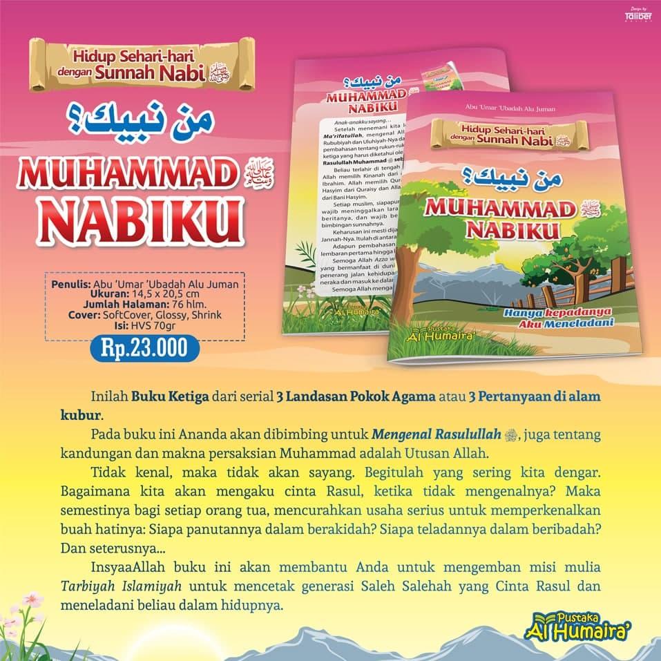 Buku Anak Man Nabiyyuka, Muhammad Nabiku Pustaka Al Humaira