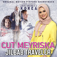 Jilbab Traveler - Cut Meyriska (Ost. Jilbab Traveler)