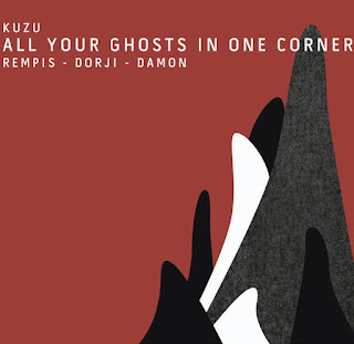 Kuzu, All Your Ghosts in One Corner