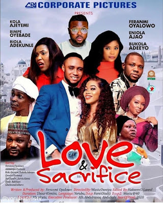 Download Love And Sacrifice Yoruba Movie 2020