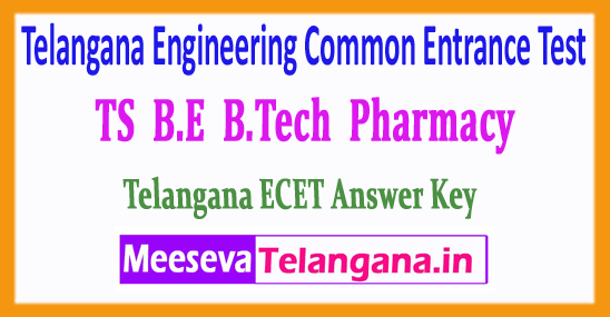 ECET Telangana Engineering Common Entrance Test TS B.E B.Tech Pharmacy Answer Key Download