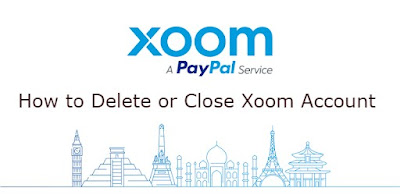 How to Delete or Close Xoom Account