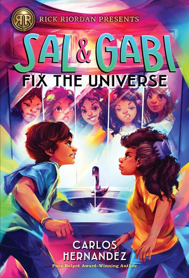 Sal and Gabi Fix the Universe by Carlos Hernandez