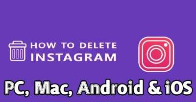 Delete Instagram Account Permanently on PC, Mac, Android and iOS