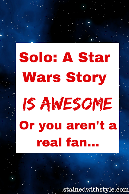 Spoiler free review of Solo: A Star Wars Story