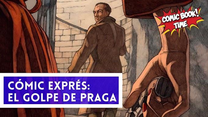 """Cómic Express: El golpe de Praga"""" de Hyman y Fromental"""