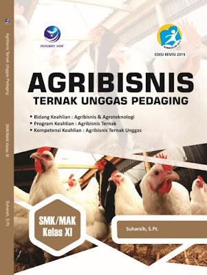 Agribisnis Ternak Unggas Pedaging, Bidang Keahlian: Agribisnis Dan Agroteknologi, Program Keahlian: Agribisnis Ternak Dan Kompetensi Keahlian: Agribisnis Ternak Unggas SMK/MAK Kelas XI