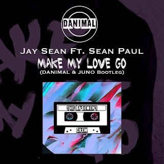 Jay Sean Ft. Sean Paul - Make My Love Go (Danimal & Juno Bootleg)